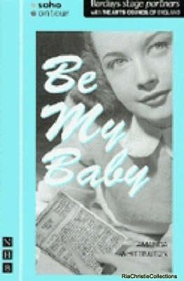 Be My Baby 9781854598875: Amanda Whittington