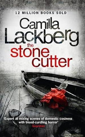 The Stonecutter: Camilla Lackberg
