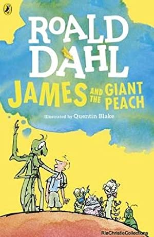 James and the Giant Peach 9780141365459: Roald Dahl