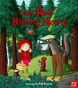 Fairy Tales: Little Red Riding Hood 9780857634757: Ed Bryan