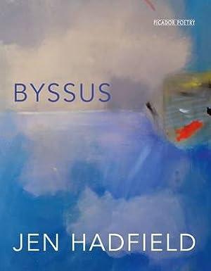 Byssus: Jen Hadfield