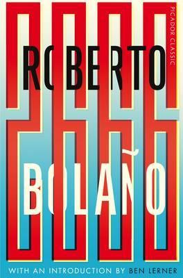 2666 9781447289593: Roberto Bolano