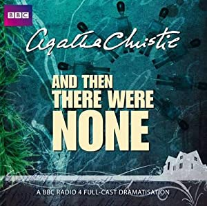 And Then There Were None 9781408467602: Agatha Christie, Full