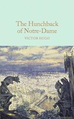 Hunchback of Notre-Dame 9781909621619: Victor Hugo