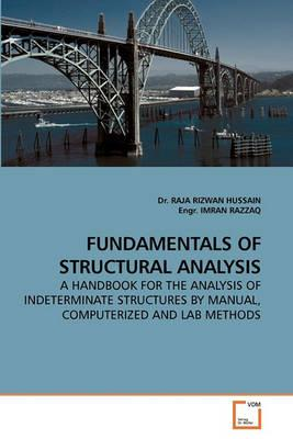 FUNDAMENTALS OF STRUCTURAL ANALYSIS: HUSSAIN, Dr. RAJA