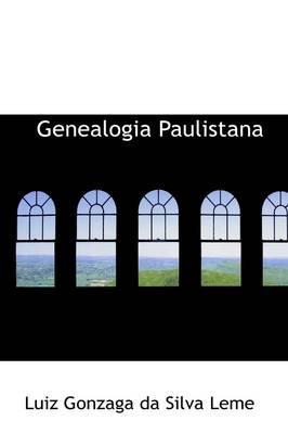 Genealogia Paulistana: Gonzaga da Silva