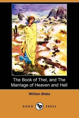 The Book of Thel, and the Marriage: Blake, William