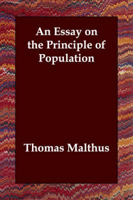 Thomas Robert Malthus   Wikipedia An Essay on the Principle of Population and A Summary View of the Principle  of Population