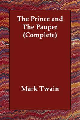 The Prince and the Pauper (Complete): Twain, Mark