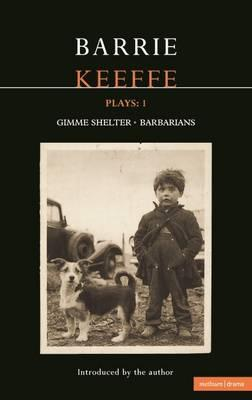 Keeffe Plays: 1: One Gimme Shelter (Gem,: Keefe, Barrie