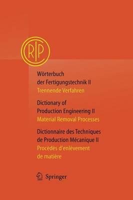 Wà rterbuch der Fertigungstechnik / Dictionary of: Collà ge International