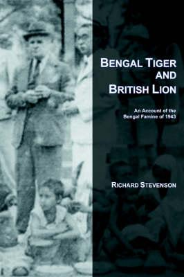 Bengal Tiger and British Lion: An Account: Stevenson, Richard