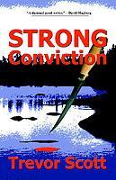 Strong Conviction: Scott, Trevor