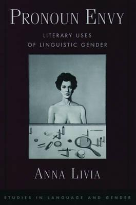 Pronoun Envy: Literary Uses of Linguistic Gender: Livia, Anna