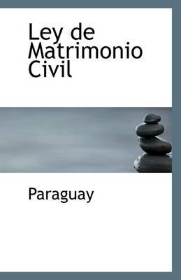 Ley de Matrimonio Civil: Paraguay,