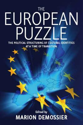 The European Puzzle: The Political Structuring of: Demossier, Marion
