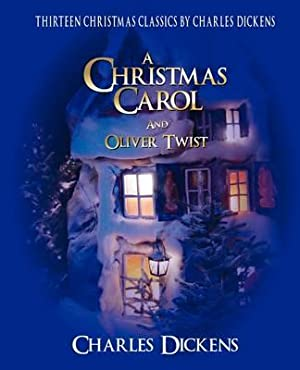 Charles Dickens Classic Christmas Collection: 13 Stories: Dickens, Charles
