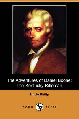 The Adventures of Daniel Boone: The Kentucky: Philip, Uncle