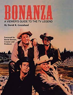 Bonanza: A Viewer's Guide to the TV: Greenland, David R.
