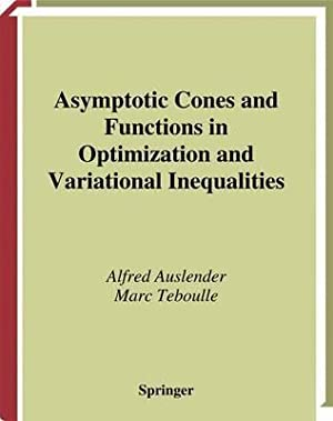 Asymptotic Cones and Functions in Optimization and: Auslender, Alfred