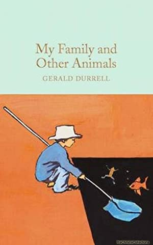 My Family and Other Animals 9781909621985: Gerald Durrell