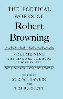 The Poetical Works of Robert Browning: Volume: Browning, Robert