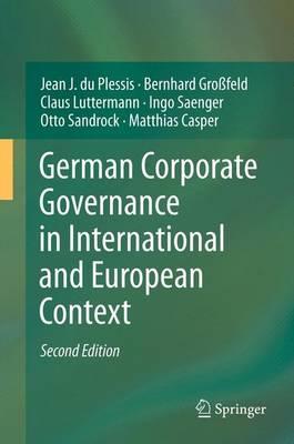 German Corporate Governance in International and European: du Plessis, Jean
