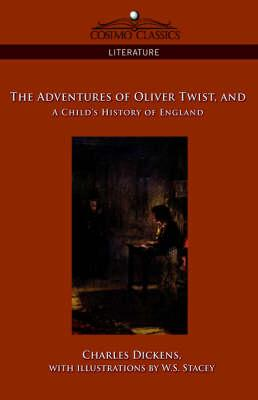 The Adventures of Oliver Twist and a: Dickens, Charles