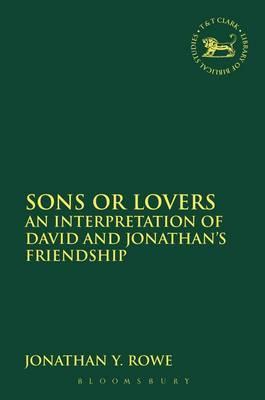 Sons or Lovers: An Interpretation of David: Rowe, Jonathan Y.