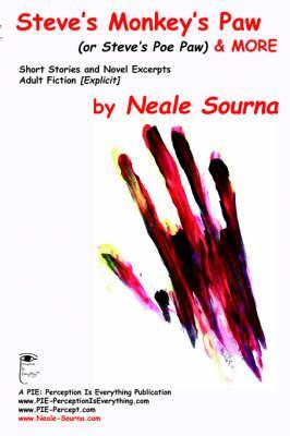 Steve's Monkey's Paw & More: Sourna, Neale