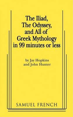The Iliad, the Odyssey, and All of: Hopkins, Jay
