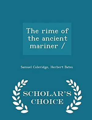 The rime of the ancient mariner /: Coleridge, Samuel