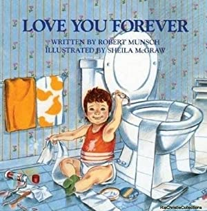 Love You Forever 9780920668375: Robert Munsch