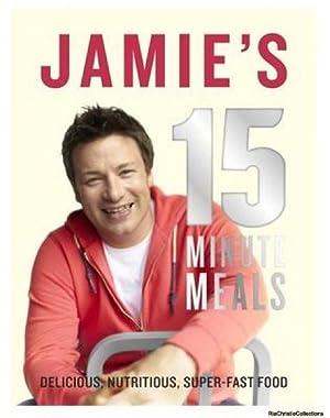 Jamie's 15-Minute Meals: Jamie Oliver