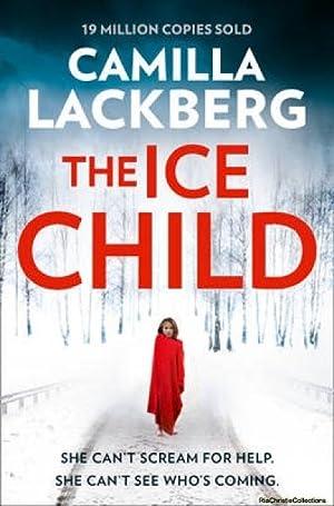 Ice Child 9780007518364: Camilla Lackberg