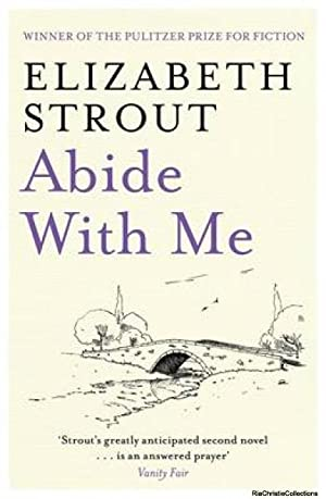 Abide with Me: Elizabeth Strout