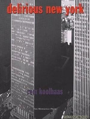 Delirious New York: Rem Koolhaas