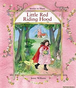 Stories to Share: Little Red Riding Hood: Lesley Young