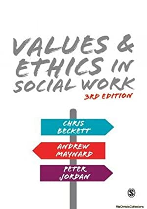 Values and Ethics in Social Work 9781473974807: Andrew Maynard, Chris