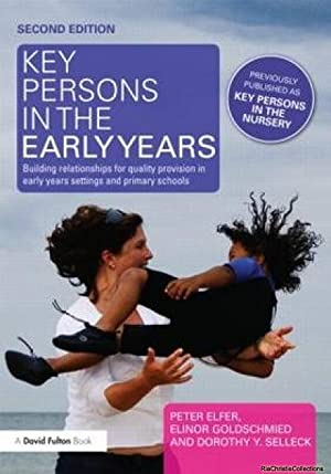 Key Persons in the Early Years: Building: Elfer, Peter; Goldschmied,