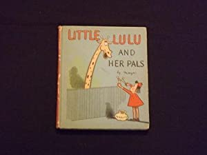 Little LULU and Her Pals by Marge.: Buell, Marjorie Henderson].