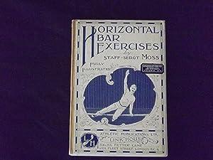 Horizontal Bar Exercises.: Moss, Saff-Sergt