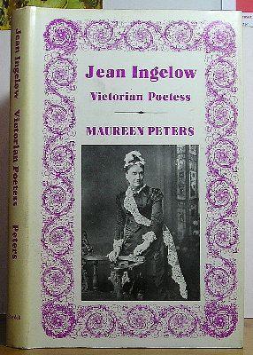 Jean Ingelow Victorian Poetess: Ingelow, Jean] Maureen