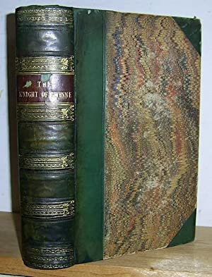 The Knight of Gwynne; A Tale of: Lever, Charles