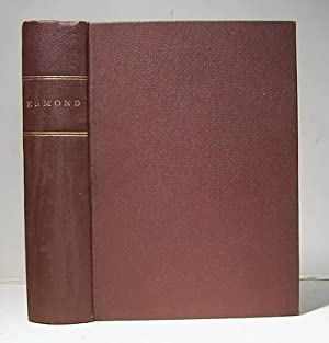 The History of Henry Esmond, Esq. Colonel: Thackeray, W. M.
