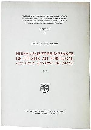 Humanisme et Renaissance de l'Italie au Portugal. Les deux regards de Janus. Ecole Pratique ...