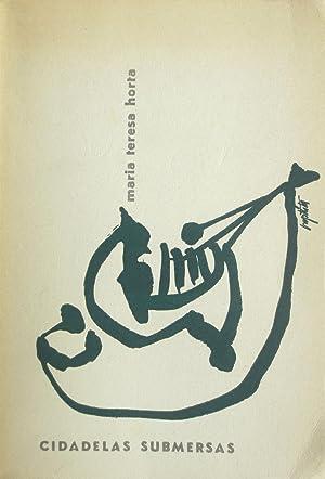 Cidadelas submersas, 65 poemas. Front cover and: HORTA, Maria Teresa.