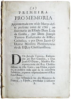Primeira [-Terceira] pro-memoria apprezentada em 16 de Março deste presente anno de 1762, ao...