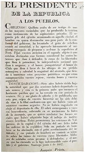 El Presidente de la Republica a los pueblos. [text begins:] Chilenos! Quillota acaba de ser testigo...