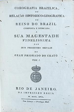 Corografia brazilica, ou relação histórico-geografica do Reino: CASAL, Manuel Ayres